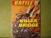 BATTLE PICTURE LIBRARY - NR 157 - KILLER BRIDGE
